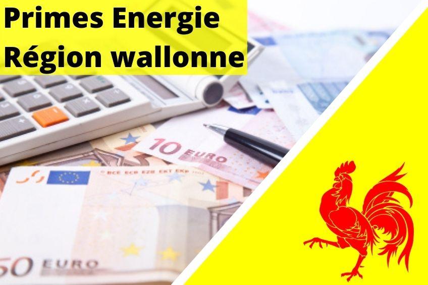Primes énergie région wallonne